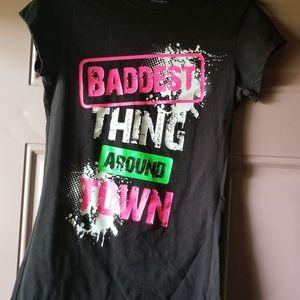 Baddest thing around town tshirt